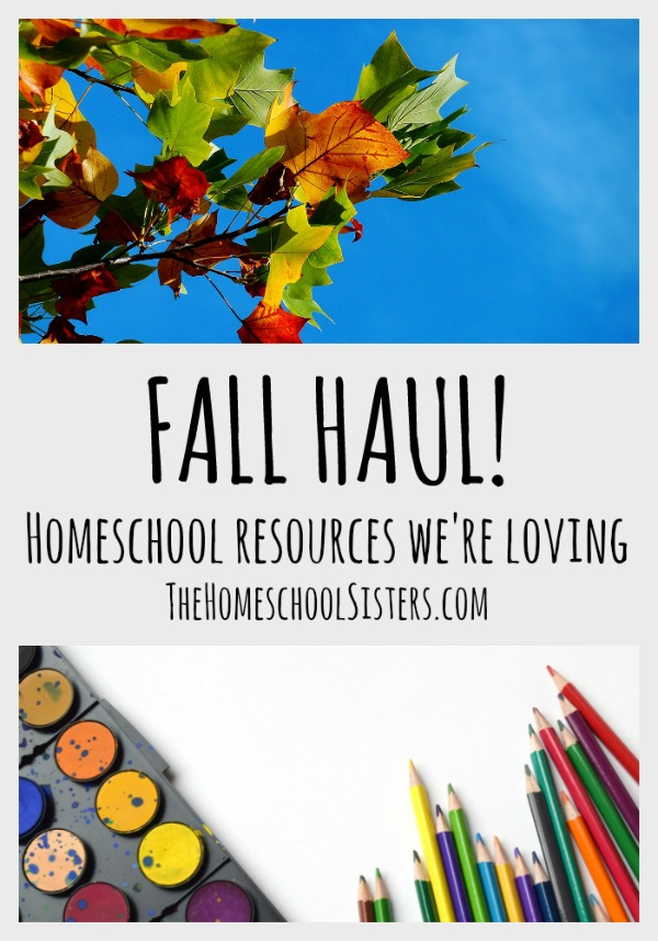 Fall Haul! Homeschool resources we're loving